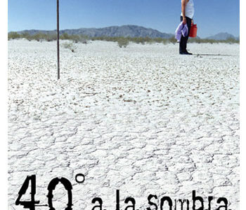 40º A LA SOMBRA